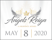 "2020 Angel Auction ""Angels Reign - A Heavenly Affair"""