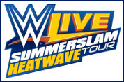 WWE Live SummerSlam Heatwave Tour